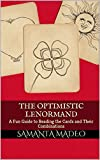 The Optimistic Lenormand: A Fun Guide to Reading