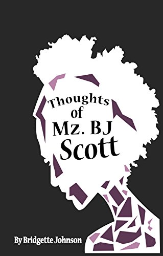 Download PDF Thoughts of Mz. BJ Scott
