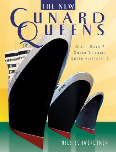 The New Cunard Queens: Queen Elizabeth 2, Queen Mary 2, Queen Victoria