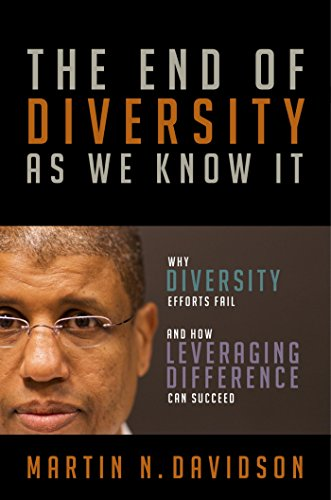 The End of Diversity As We Know It: Why Diversity Efforts Fail and How Leveraging Difference Can Succeed by Berrett-Koehler Publishers