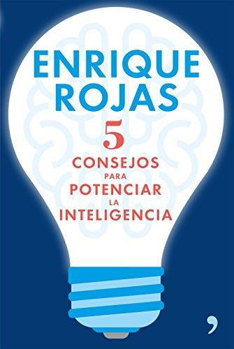 Portada del libro 5 consejos para potenciar la inteligencia de Enrique Rojas