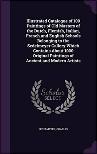 Illustrated Catalogue of 100 Paintings of Old Masters of the