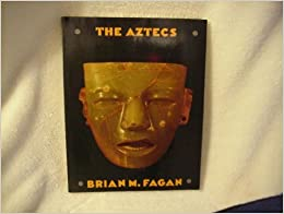 Book The Aztecs by Brian Fagan (1984-04-30)