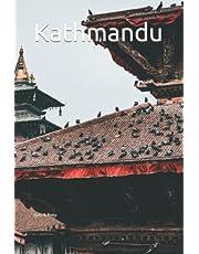 Kathmandu: Writing Journal For Men, Women & Kids, Journal Blank Pages, Diary & Notebook