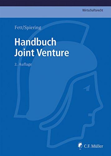 Handbuch Joint Venture (C.F. Müller Wirtschaftsrecht) (German Edition)