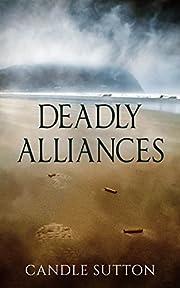 Deadly Alliances