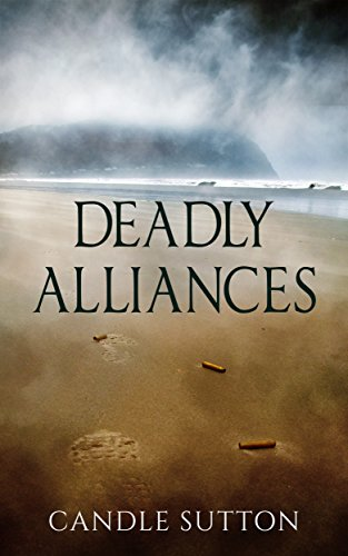 Deadly Alliances by [Sutton, Candle]