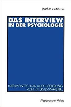 Book Das Interview in der Psychologie: Interviewtechnik Und Codierung Von Interviewmaterial (German Edition)