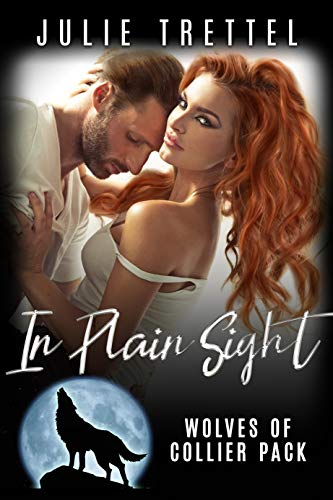 In Plain Sight (Collier Pack Book 3)