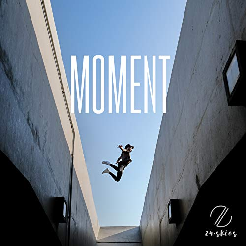 24 Skies - Moment EP (2018)
