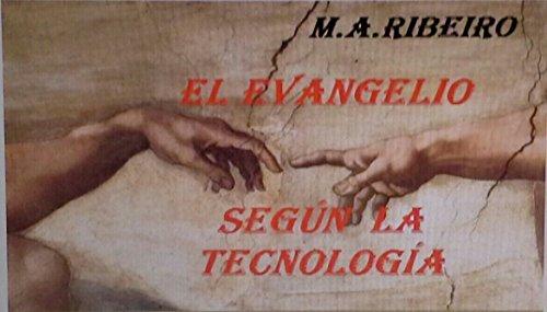 Descargar Libro El Evangelio SegÚn La TecnologÍa Brener Silva Ribeiro