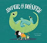 Adoptar un dinosaurio (Somos8) (Spanish Edition)