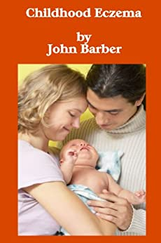 Childhood Eczema by [Barber, John]