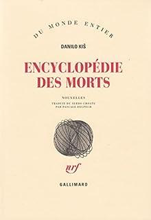 Encyclopédie des morts : nouvelles, Kiš, Danilo
