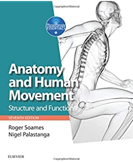 Anatomy and Human Movement: Structure and function with