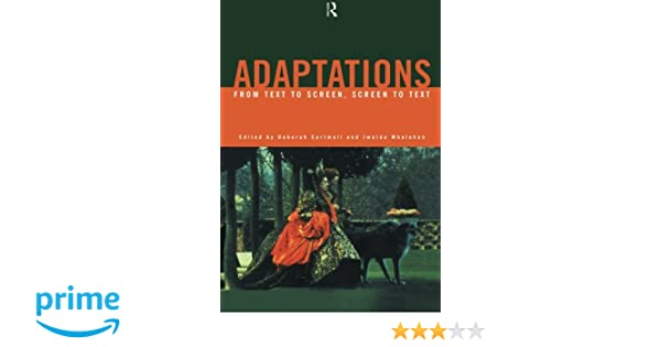 Amazon adaptations from text to screen screen to text amazon adaptations from text to screen screen to text 9780415167383 deborah cartmell imelda whelehan books fandeluxe Images