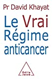img - for Le Vrai Regime Anti Cancer Fl (French Edition) book / textbook / text book