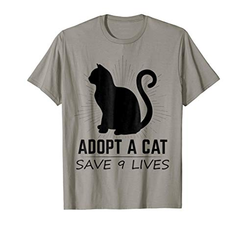 - Adopt A Cat Save 9 Lives T-Shirt | Cat Adoption Pun Shirt