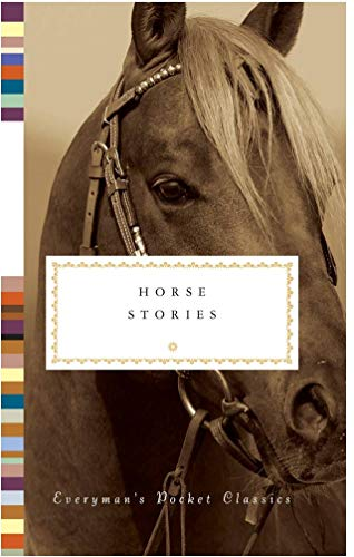 Horse Stories (Everymans Library POCKET CLASSICS) Diana Secker Tesdell