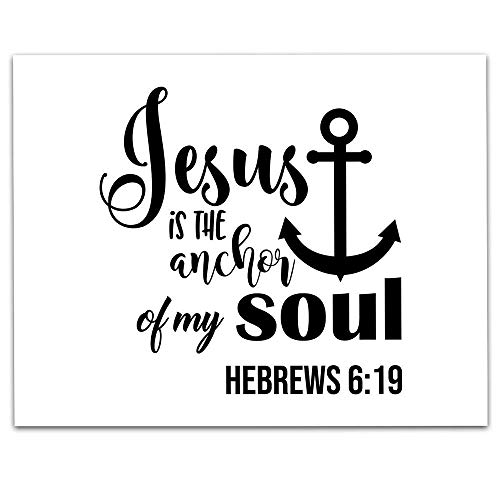 Jesus is the Anchor of my Soul Religious Art Print - 11 x 14 Unframed Print - Great Housewarming Gift. Uplifting Home Decor ()