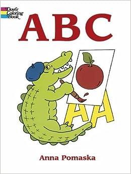 ABC (Dover Coloring Books): Anna Pomaska: 0800759295340: Amazon ...