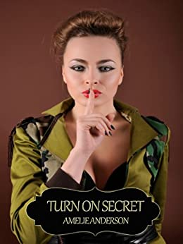 Turn On Secret by [Anderson, Amelie]
