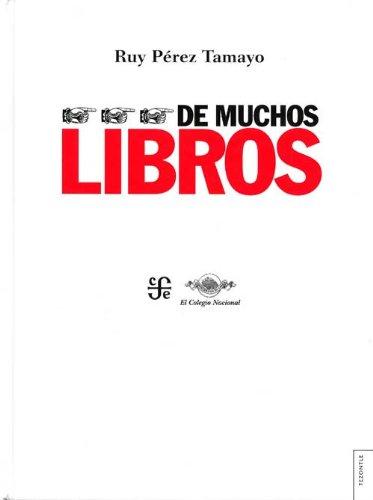 Download De muchos libros (Tezontle) (Spanish Edition) ebook
