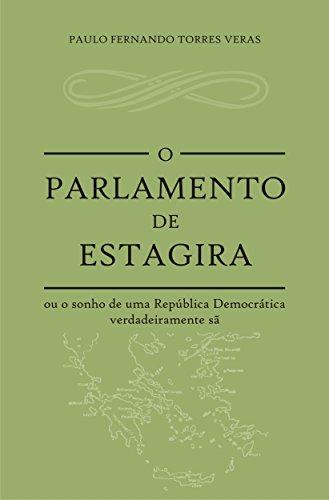 Amazon o parlamento de estagira ou o sonho de uma repblica o parlamento de estagira ou o sonho de uma repblica democrtica verdadeiramente s portuguese fandeluxe Images