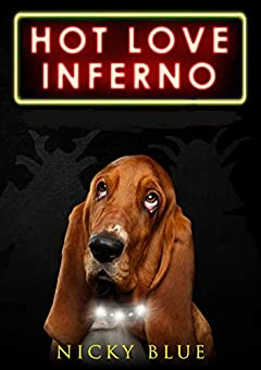 Hot Love Inferno: A Series & Standalone of Sci-Fi Comedy (Prophecy Allocation Book 2)