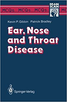 Book Ear, Nose and Throat Disease (MCQ's...Brainscan) by Kevin P. Gibbin (14-Aug-1989)