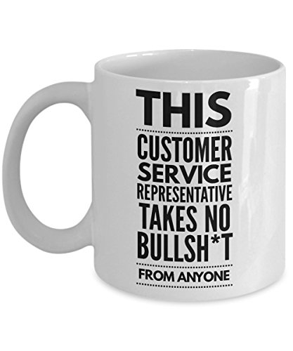 Takes no Bullsht from Anyone Customer Service Representative Mug - Cool Coffee Cup