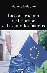 La construction de l'Europe et l'avenir des nations