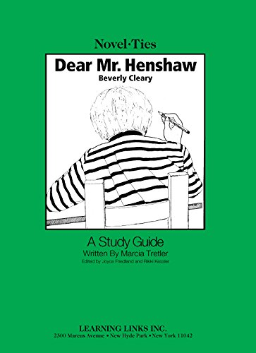 - Dear Mr. Henshaw: Novel-Ties Study Guide