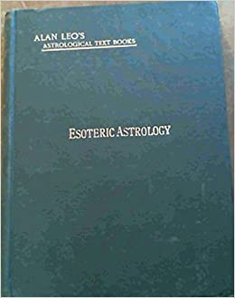 Book Esoteric Astrology: A Study in Human Nature