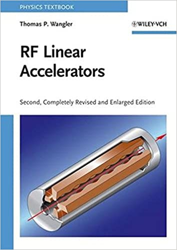 Rf linear accelerators thomas p wangler 9783527406807 amazon rf linear accelerators 2nd completely revised and enlarged edition fandeluxe Images