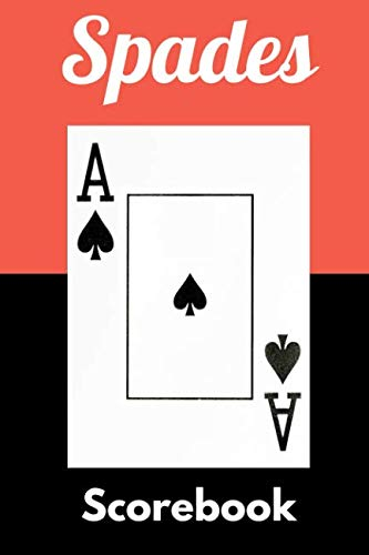 Spades Scorebook: Scoreboards for Spades Game Nights and Tournaments - Playing Card Score Sheet Accessories for Fun with Family and ()
