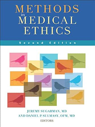 Methods In Medical Ethics Second Edition Kindle Edition border=
