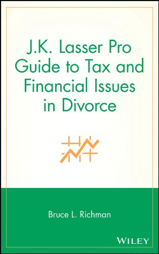 Download J.K. Lasser Pro Guide to Tax and Financial Issues in Divorce Pdf