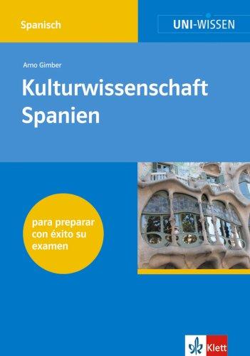 Uni-Wissen Spanisch: Uni-Wissen, Kulturwissenschaft Spanien