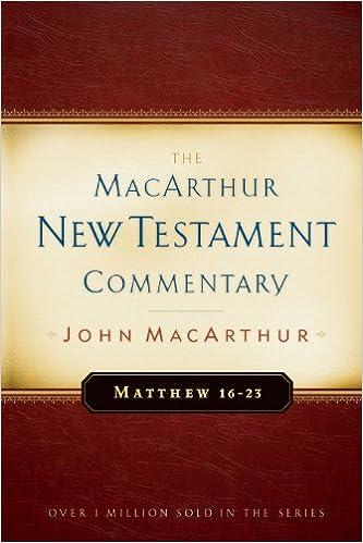 Amazon talking books downloads Matthew 16-23 MacArthur New Testament Commentary (MacArthur New Testament Commentary Series) by John F. MacArthur ePub