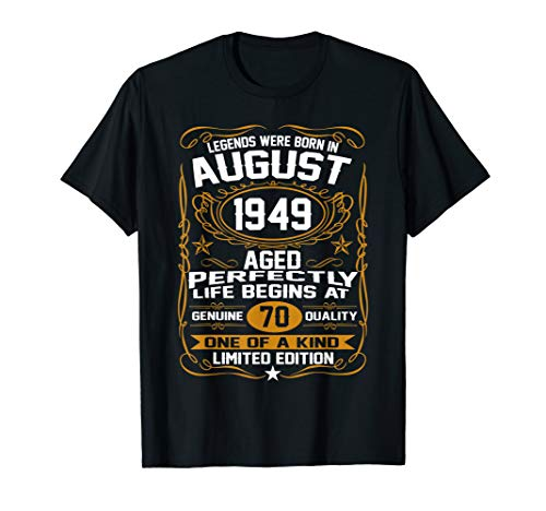 August 1949 70th Birthday Gift 70 Year Old For Men Women T-Shirt
