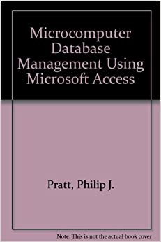 Microcomputer Database Management Using Microsoft Access