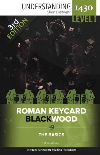 Download 3rd Edition: Roman Keycard Blackwood: The Basics (Understanding 1430 Slam BiddingTM) (Volume 1) pdf