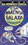 Esa Inmensa Galaxia, Kjartan Poskitt, 8427220553