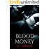 Blood Money: (A Gritty Bad Boy Romance) (Bad Money Series Book 1)