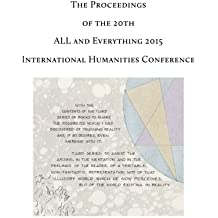 The Proceedings of the 20th International Humanities Conference: ALL and Everything 2015