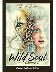 Wild Soul. Colouring book: amazon softcover edition
