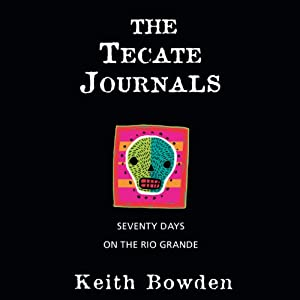 The Tecate Journals Audiobook