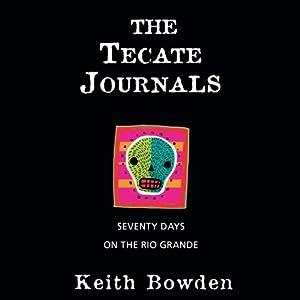 The Tecate Journals Audiobook