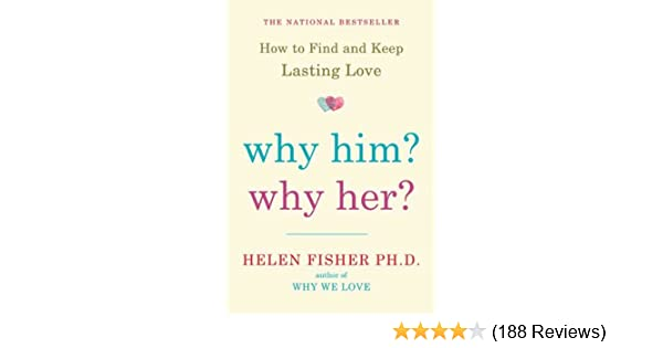 Why Him Why Her Helen Fisher Pdf